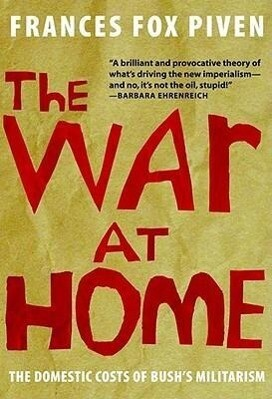 The War at Home: The Domestic Costs of Bush's Militarism als Taschenbuch