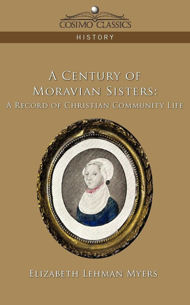 A Century of Moravian Sisters als Taschenbuch