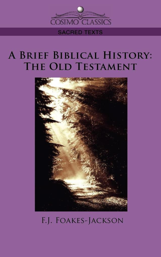 A Brief Biblical History: The Old Testament als Taschenbuch