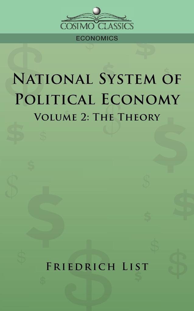 National System of Political Economy - Volume 2 als Taschenbuch