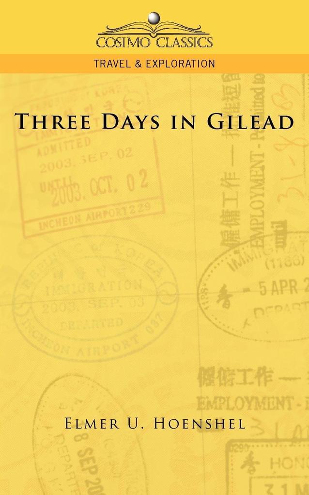 Three Days in Gilead als Taschenbuch