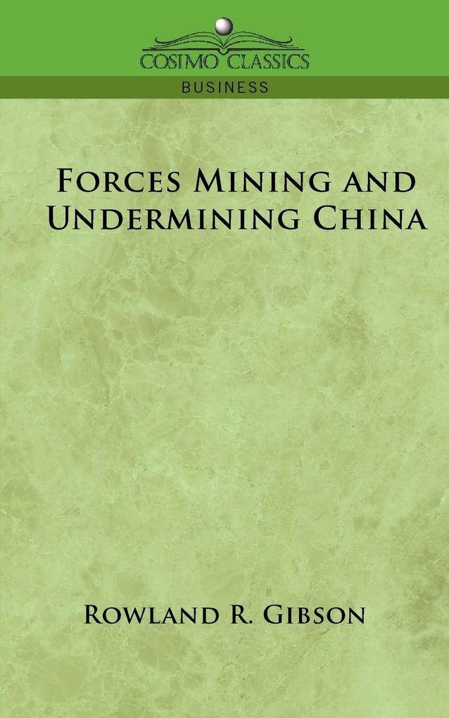 Forces Mining and Undermining China als Taschenbuch