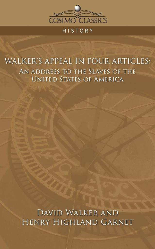 Walker's Appeal in Four Articles als Buch