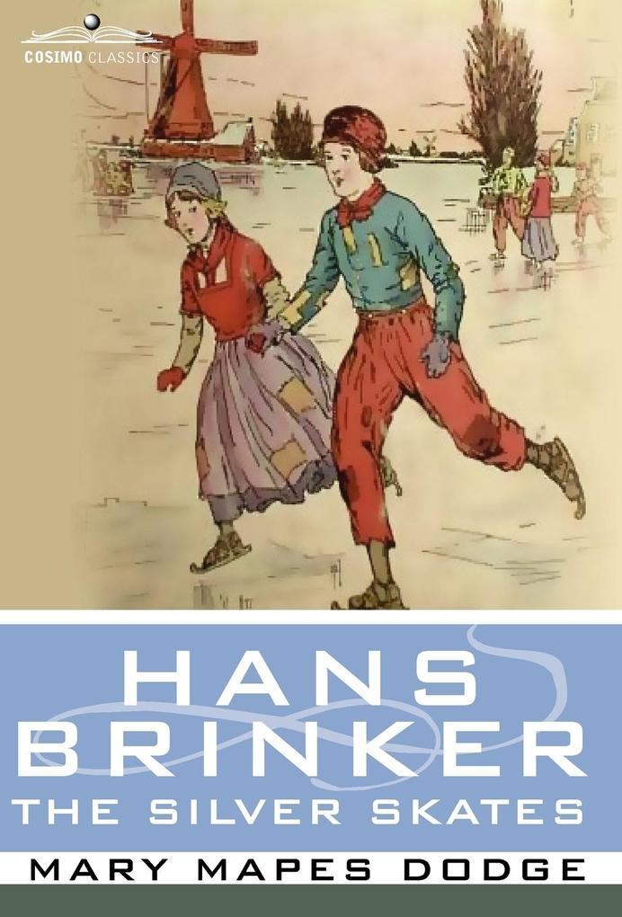 Hans Brinker, or the Silver Skates als Buch