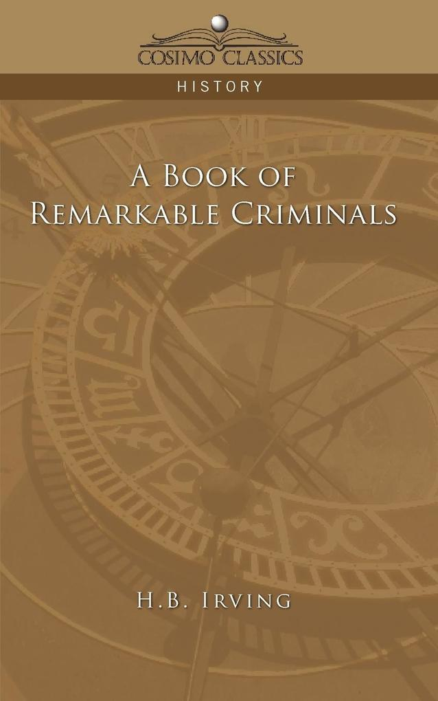 A Book of Remarkable Criminals als Taschenbuch