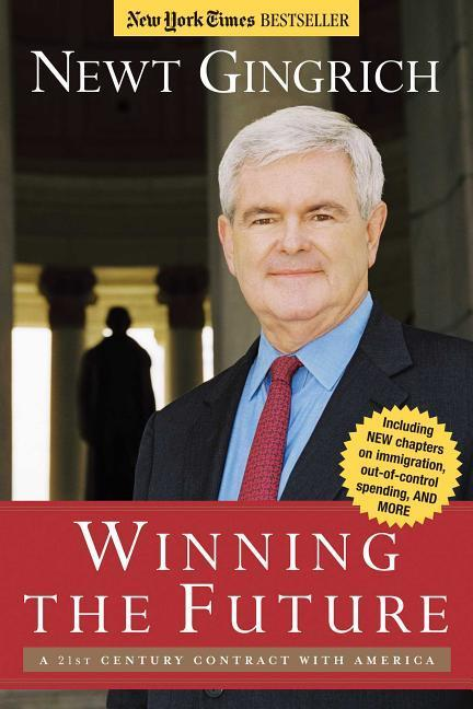 Winning the Future: A 21st Century Contract with America als Taschenbuch