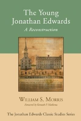 The Young Jonathan Edwards: A Reconstruction als Taschenbuch