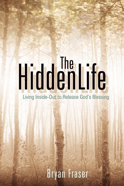 The Hidden Life als Taschenbuch