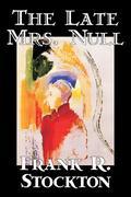 The Late Mrs. Null als Taschenbuch