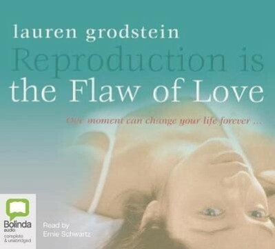 Reproduction Is the Flaw of Love als Hörbuch