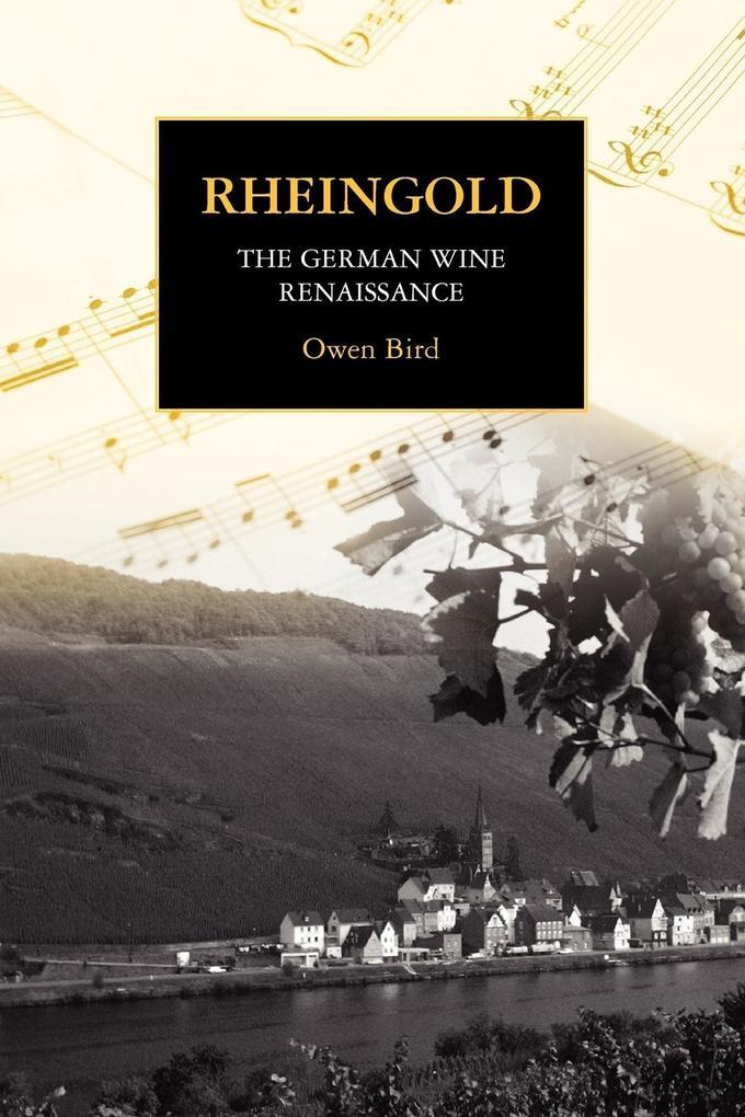 Rheingold - The German Wine Renaissance als Taschenbuch