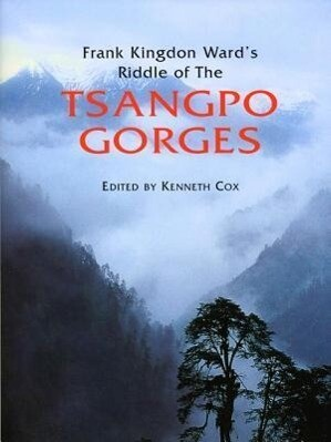 Frank Kingdon Ward's Riddle of the Tsangpo Gorges als Buch