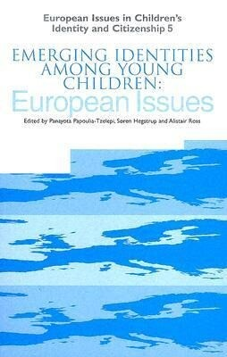 Emerging Identities Among Young Children: European Issues als Buch