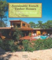 Sustainable French Timber Houses als Buch