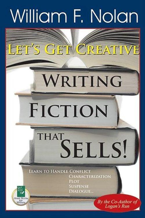 Let's Get Creative!: Writing Fiction That Sells als Taschenbuch