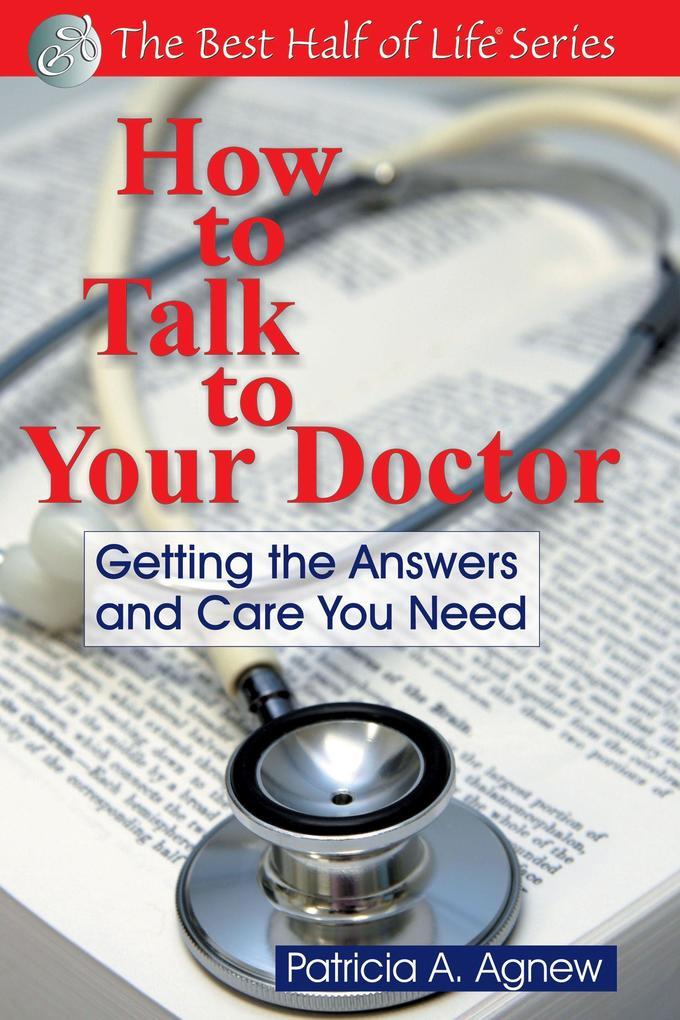 How to Talk to Your Doctor als Taschenbuch