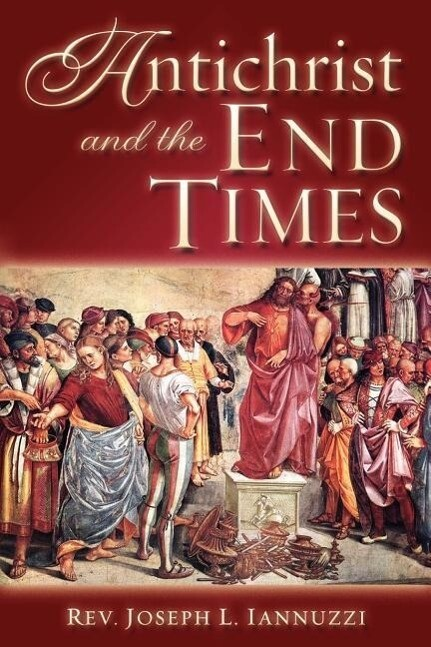 Antichrist and the End Times als Taschenbuch