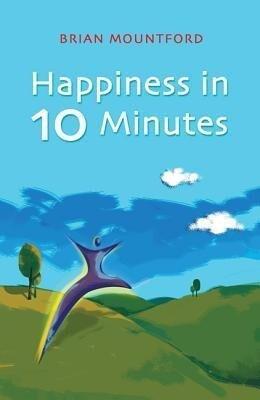 Happiness in 10 Minutes als Taschenbuch