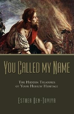 You Called My Name: The Hidden Treasures of Your Hebrew Heritage als Taschenbuch