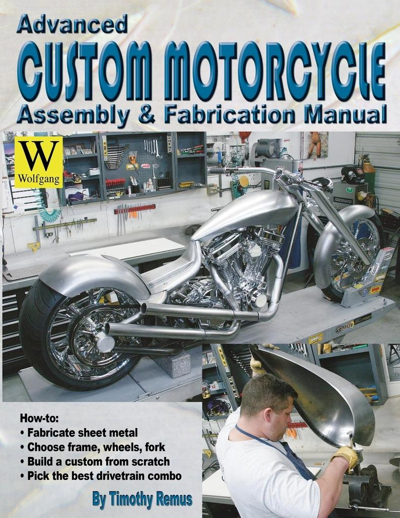 Advanced Custom Motorcycle Assembly & Fabrication als Taschenbuch