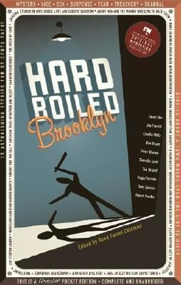 Hard Boiled Brooklyn: 17 Amazing Stories about the Town That Puts the Hard in Hard-Boiled als Taschenbuch