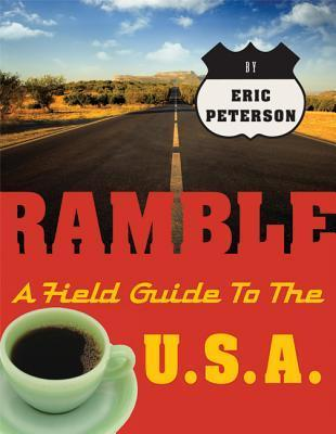 Ramble: A Field Guide to the U.S.A. als Taschenbuch