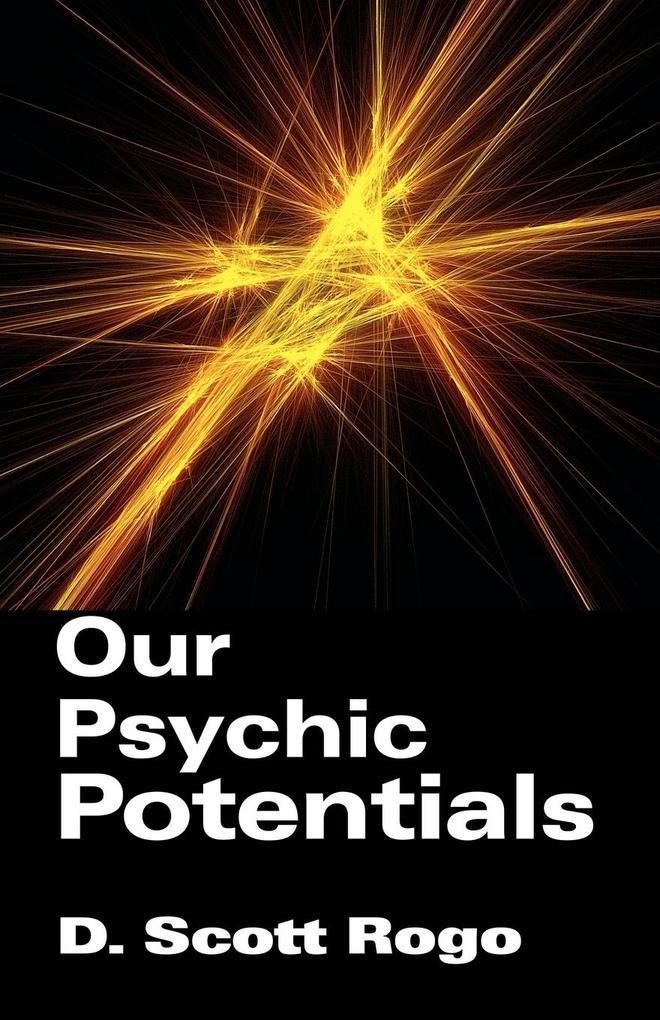 Our Psychic Potentials als Taschenbuch