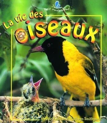 La Vie Des Oiseaux als Taschenbuch