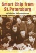 Smart Chip from St. Petersburg: And Other Tales of a Bygone Chess Era als Taschenbuch