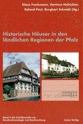Historische Häuser in den ländlichen Regionen der Pfalz