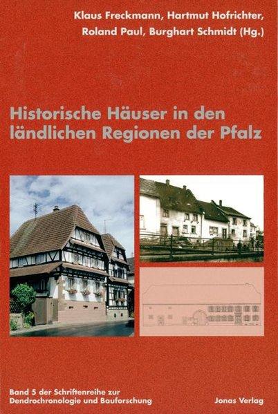 Historische Häuser in den ländlichen Regionen der Pfalz als Buch