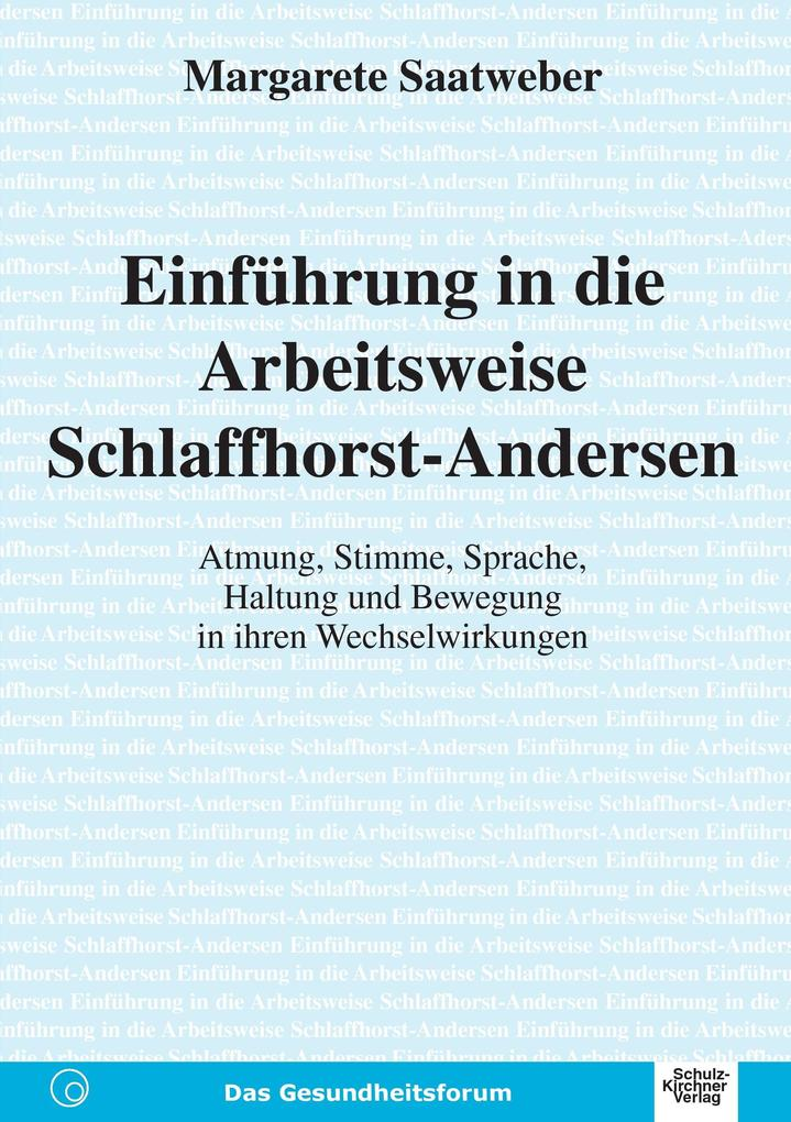 Einführung in die Arbeitsweise Schlaffhorst-Andersen als Buch