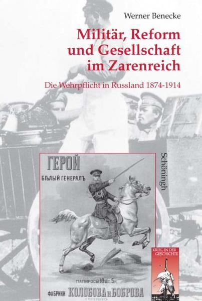 Militär, Reform und Gesellschaft im Zarenreich als Buch