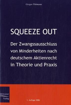 Squeeze Out als Buch von Gregor Püttmann