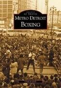 Metro Detroit Boxing