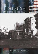 Flatbush: The Heart of Brooklyn