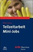 Teilzeitarbeit. Mini-Jobs