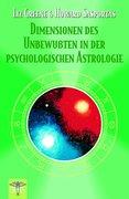 Dimensionen des Unbewussten in der psychologischen Astrologie