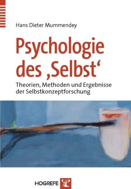 Psychologie des Selbst als Buch von Hans Dieter...