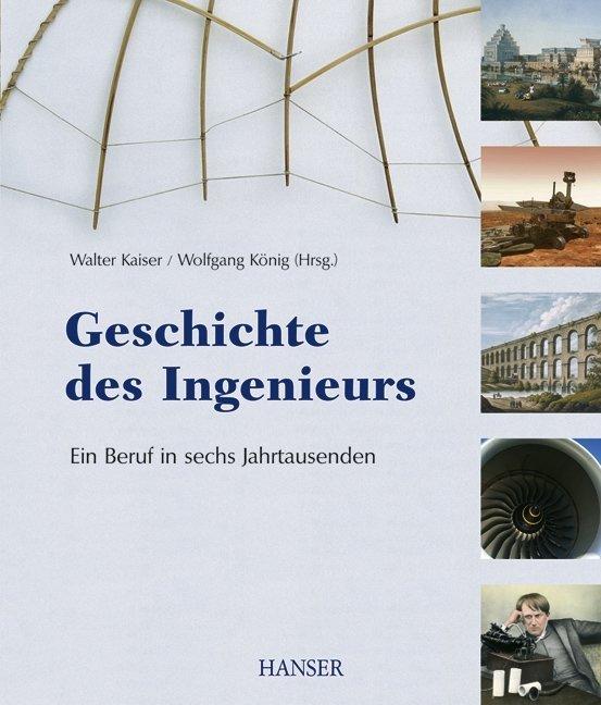 Geschichte des Ingenieurs als Buch von
