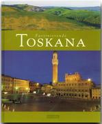 Faszinierende Toskana