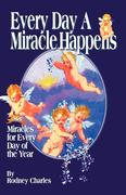 Every Day a Miracle Happens