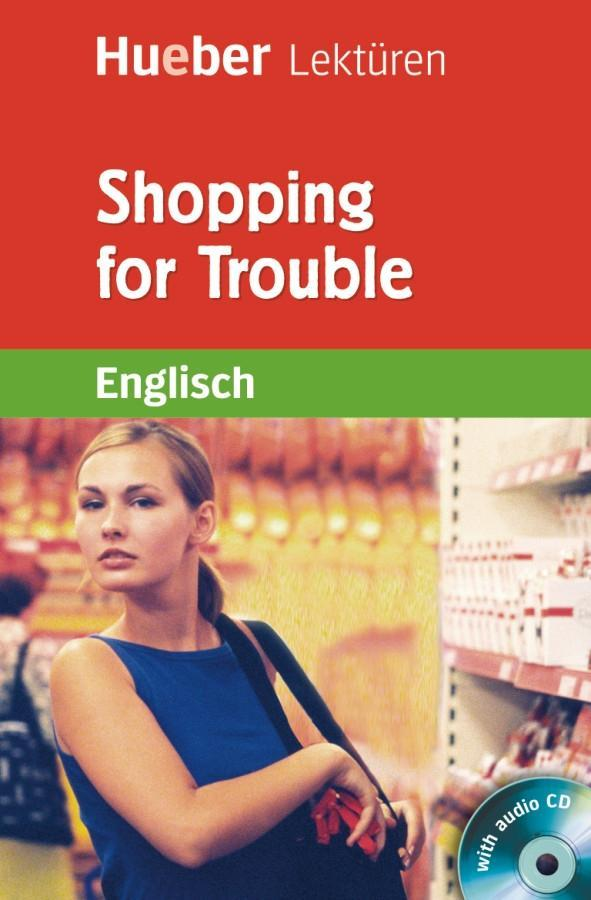 Shopping for Trouble. Lektüre + CD als Buch von...