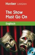 The Show Must Go On. Lektüre + CD