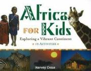 Africa for Kids: Exploring a Vibrant Continent
