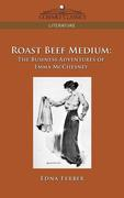 Roast Beef Medium: The Business Adventures of Emma McChesney
