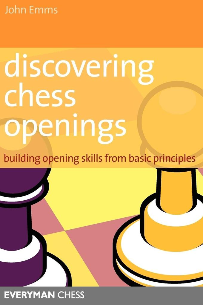 Discovering Chess Openings als Buch von John Emms