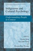 Indigenous and Cultural Psychology: Understanding People in Context
