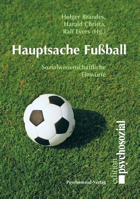 Hauptsache Fußball als Buch (kartoniert)