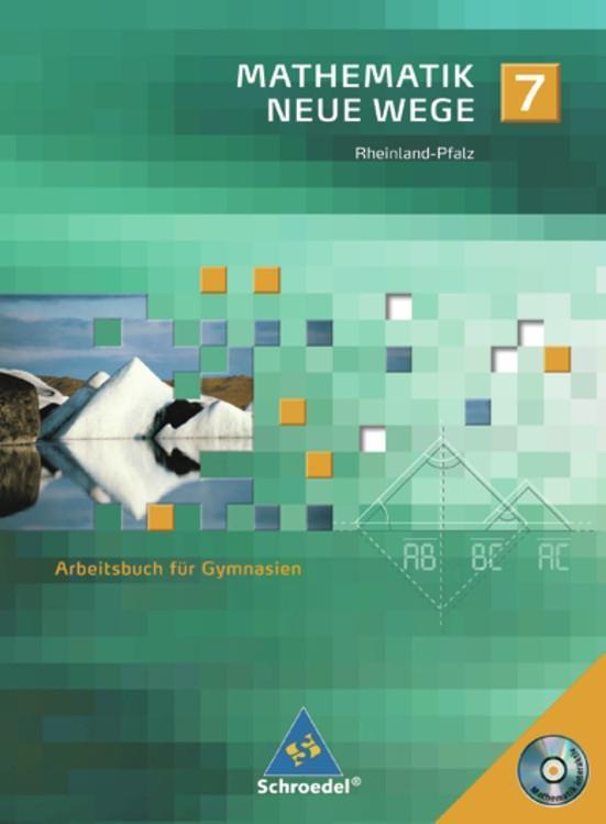 Mathematik Neue Wege 7. Arbeitsbuch. Gymnasium....